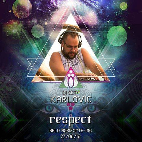 Respect BH apresenta Karlovic (Freak House/Shakti)